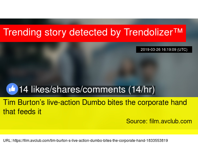 Tim Burton's live-action Dumbo bites the corporate hand that feeds it